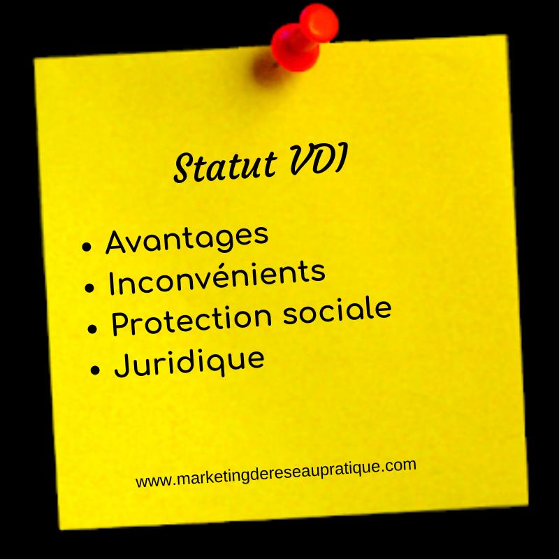 Statut VDI. Avantages, inconvénients, juridique, protection sociale