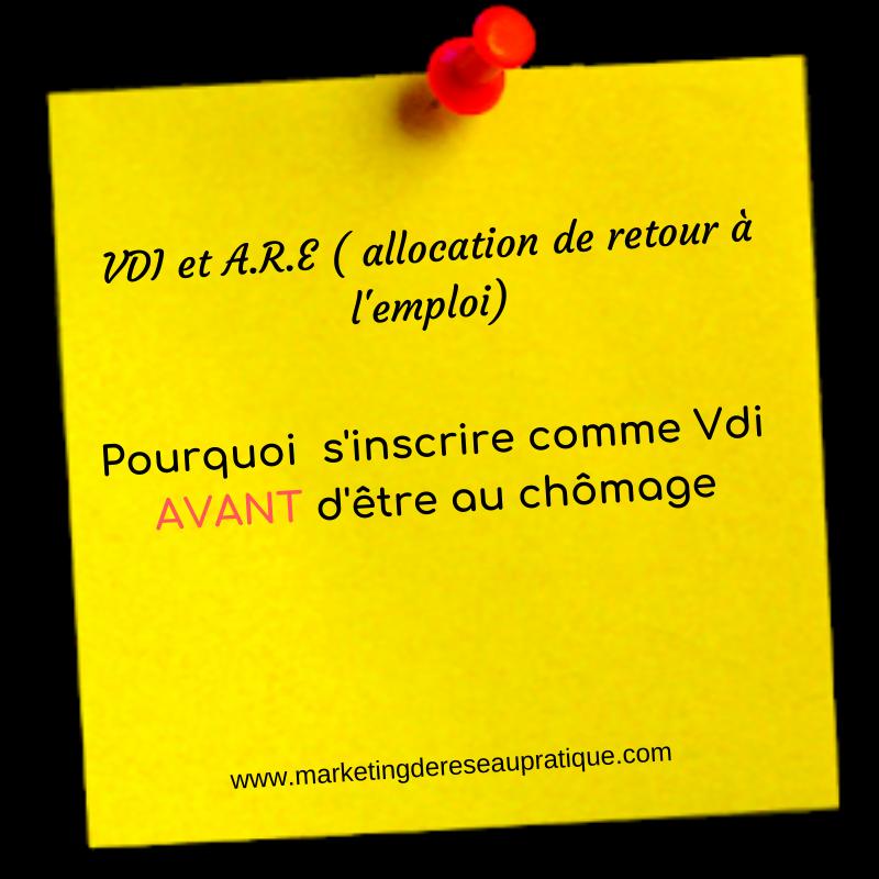 VDI et A.R.E ( allocation de retour à l'emploi)