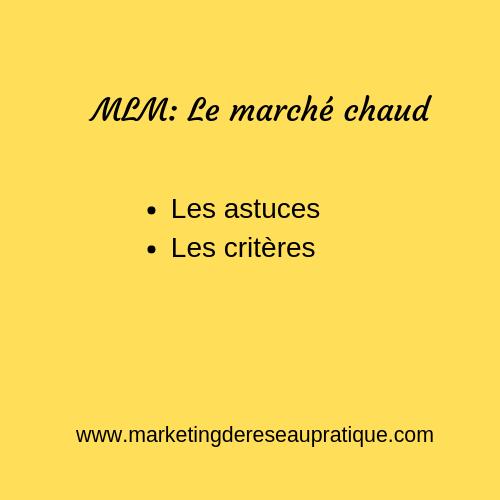 MLM_ Le marché chaud