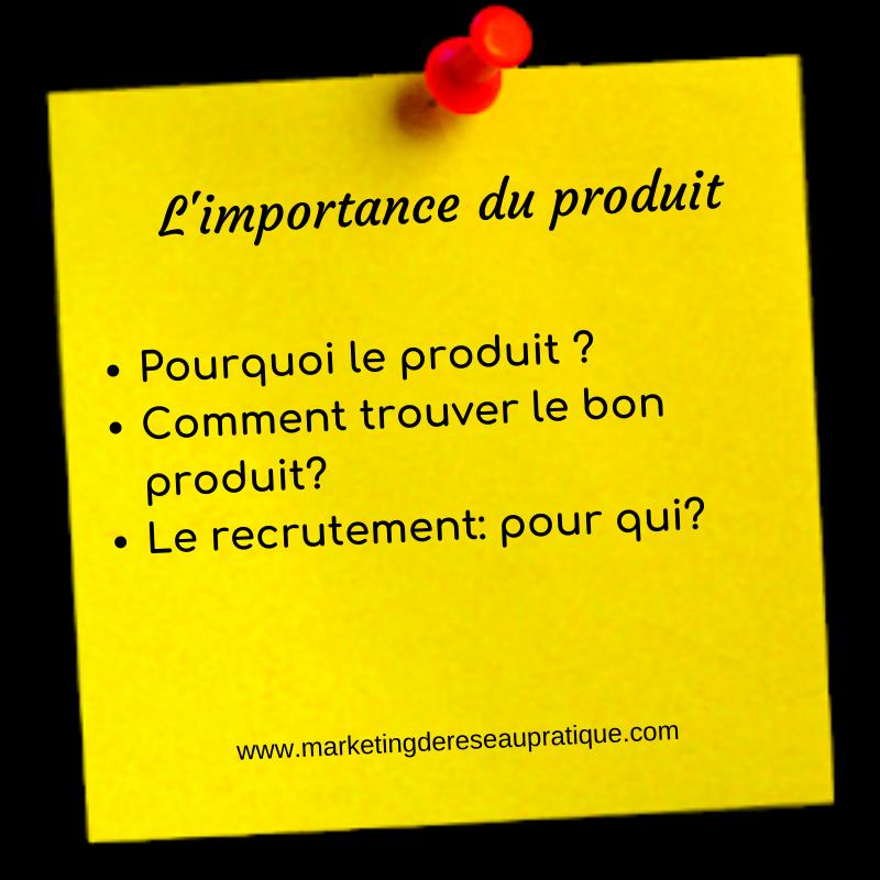 Mlm: L'importance du produit